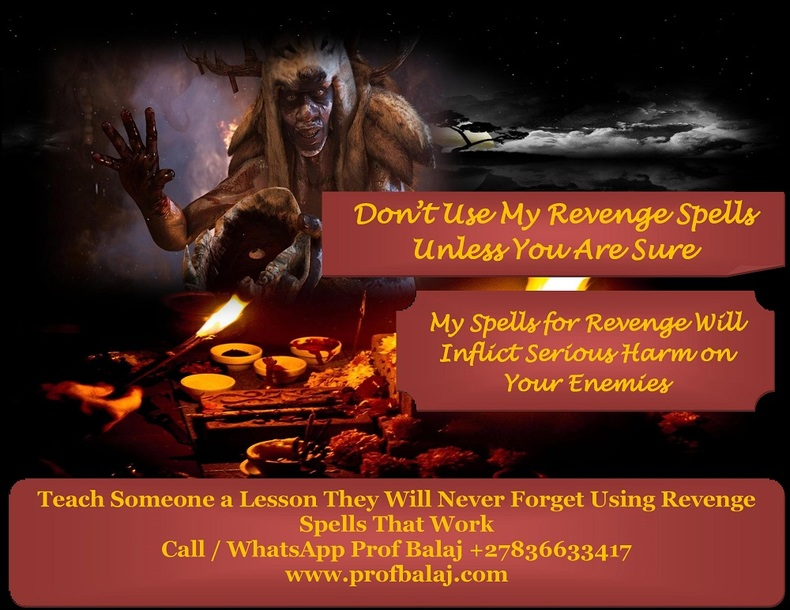 Death Spells That Work for Real - Revenge Spells to Kill Someone Call +27836633417
