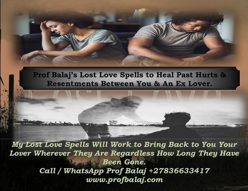 Powerful Lost Love Spells | Simple Spells to Bring Back a Lover - Bring Back Lost Love 24 hours Call +27836633417